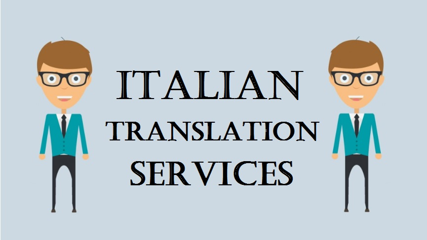RELY UPON EXPERIENCED NATIVE ITALIAN TRANSLATION SERVICES