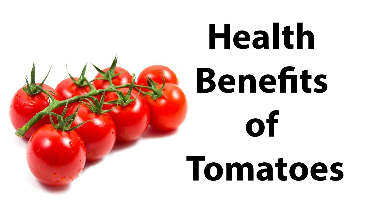 Top Health Benefits of Tomatoes