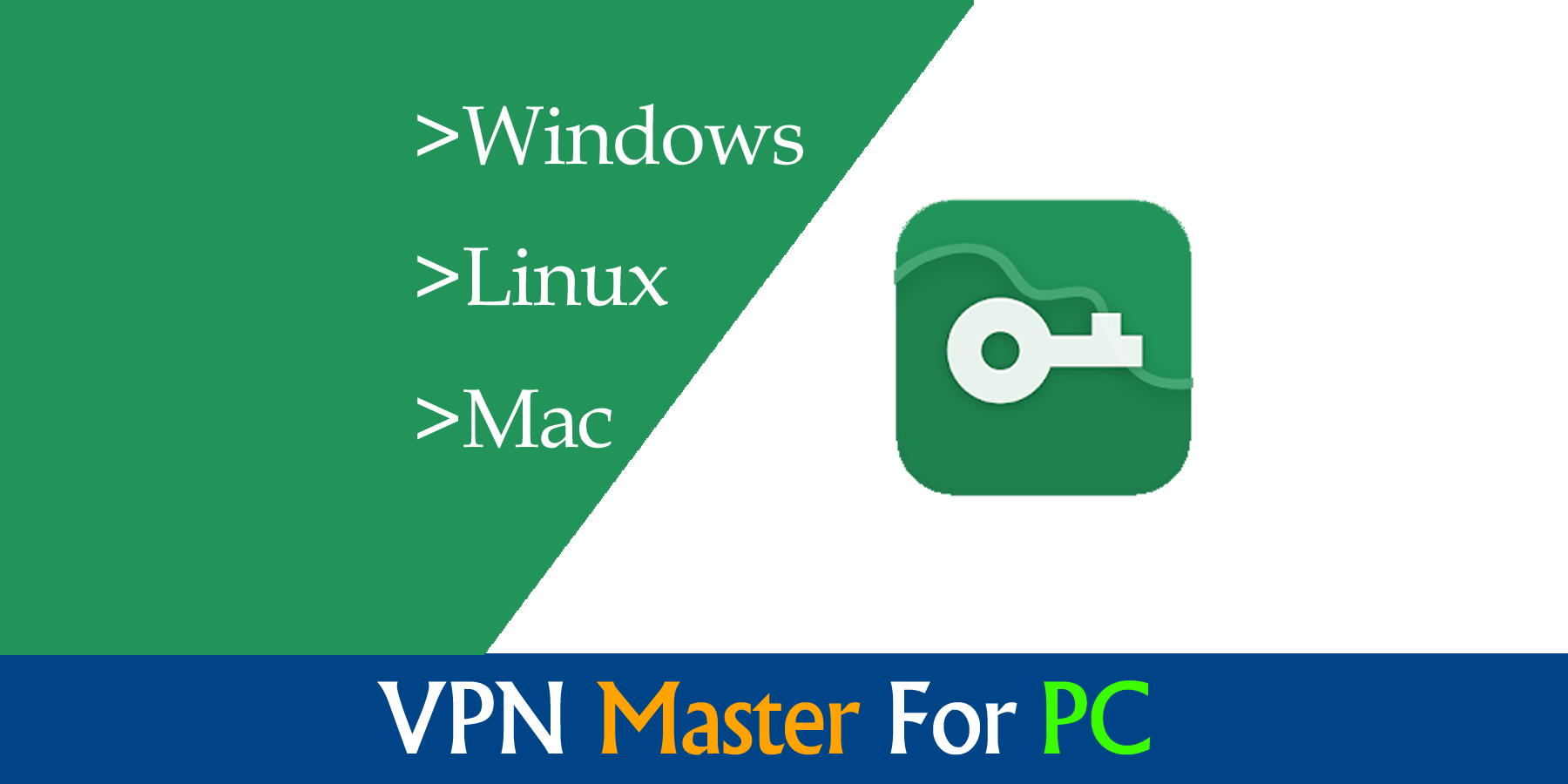 Download Vpn Master for Pc windows