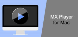 MX-Player-for-Mac