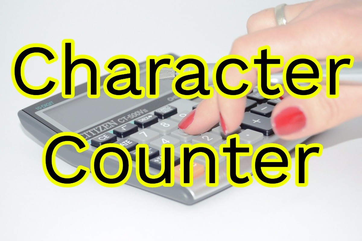 Things you can get from Word Count Tool's Character Counter